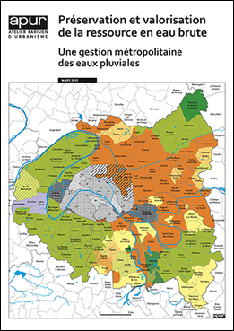 Préservation et valorisation de la ressource en eau brute – Une gestion métropolitaine des eaux pluviales © Apur