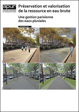Préservation et valorisation de la ressource en eau brute : une gestion parisienne des eaux pluviales © Apur