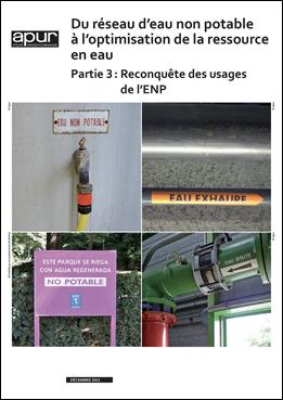 Du réseau d'eau non potable à l'optimisation de la ressource en eau – Partie 3 : Reconquête des usages de l'ENP © Apur