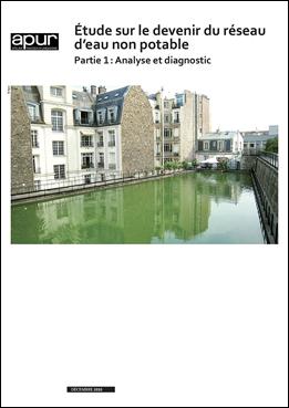 Etude sur le devenir du réseau d'eau non potable – Partie 1: Analyse et diagnostic © Apur