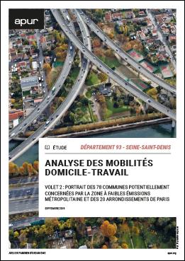 Couverture - Volet 2 : Département 93 - Seine-Saint-Denis - Portrait des 78 communes potentiellement concernées par la zone à faibles émissions métropolitaine et des 20 arrondissements de Paris © Apur