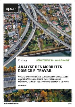 Couverture - Volet 2 : Département 94 - Val-de-Marne - Portrait des 78 communes potentiellement concernées par la zone à faibles émissions métropolitaine et des 20 arrondissements de Paris © Apur
