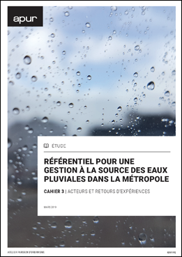 Référentiel pour une gestion à la source des eaux pluviales dans la métropole © Apur