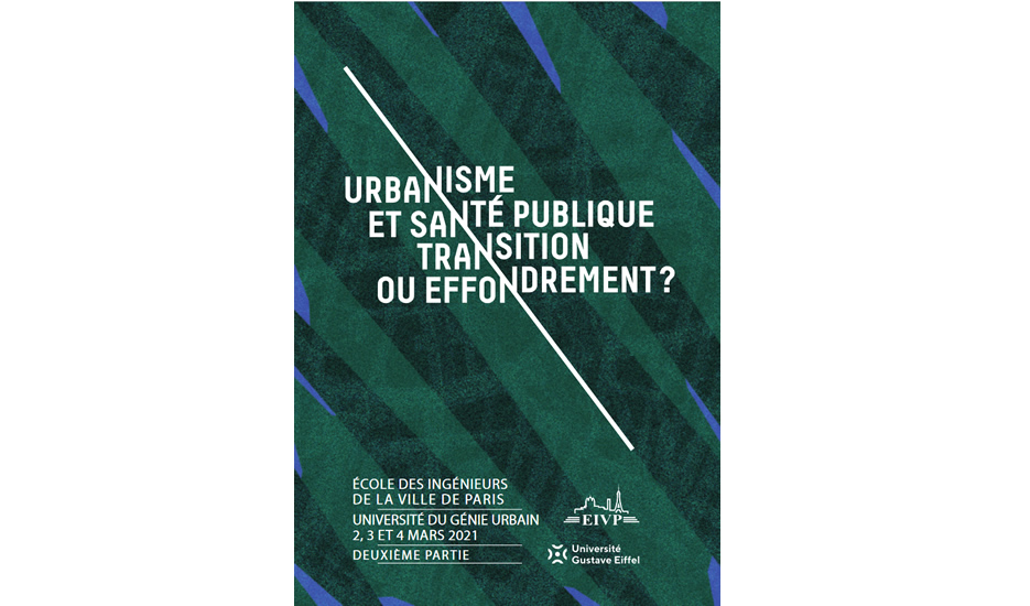 Urbanisme et santé, transition ou effondrement ? © EIVP