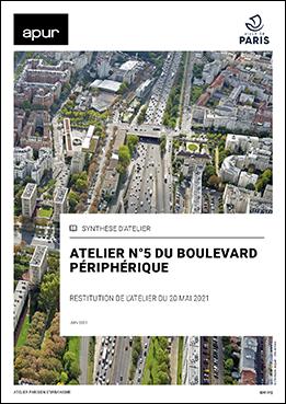 Couverture - Atelier n°5 du Boulevard périphérique - Restitution de l'atelier du 20 mai 2021 © Apur