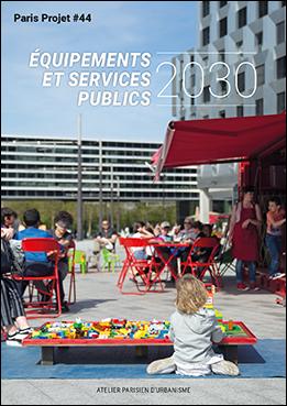 Couverture - Équipements et services publics 2030 © Apur