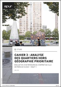 Couverture - Cahier 3 : analyse des quartiers hors géographie prioritaires © Apur