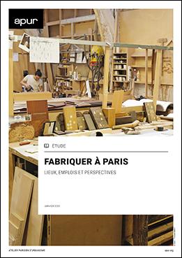 Couverture - Fabriquer à Paris © Apur