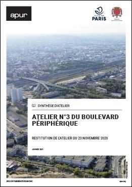 Couverture - Atelier n°3 du Boulevard périphérique - Restitution de l'atelier du 23 novembre 2020 © Apur