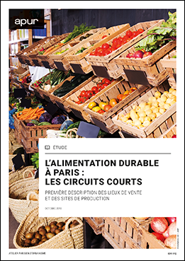 Couverture - L'alimentation durable à Paris : les circuits courts © Apur