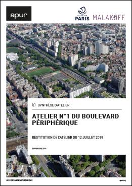 Couverture - Atelier n°1 du Boulevard périphérique - Restitution de l'atelier du 12 juillet 2019 © Apur