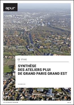 Couverture - Les ateliers du territoire Grand Paris Grand Est © Apur
