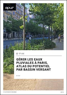 Couverture - Gérer les eaux pluviales à Paris, atlas du potentiel par bassin versant © Apur