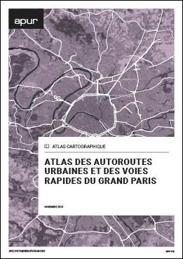 Couverture - Atlas des autoroutes urbaines et des voies rapides du Grand Paris © Apur