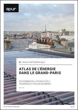 Couverture - Atlas de l'énergie dans le Grand Paris – consommation // production // tendances et enjeux de demain © Apur