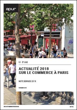 """Couverture étude """"Actualité 2018 sur le commerce à Paris - Note BDRUES 2018"""" © Apur"""