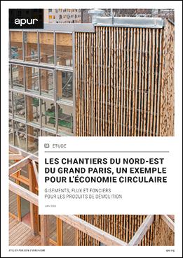 Couverture - Les chantiers du Nord-Est du Grand Paris, un exemple pour l'économie circulaire © Apur
