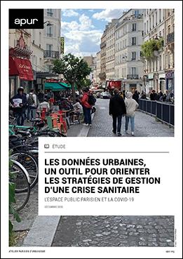 Couverture - Les données urbaines, un outil pour orienter les stratégies de gestion d'une crise sanitaire - L'espace public parisien et la Covid-19 © Apur