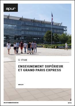 Couverture - Enseignement supérieur et Grand Paris Express © Apur