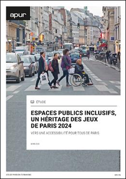 Couverture - Espaces publics inclusifs, un héritage des Jeux de Paris 2024, vers une accessibilité pour tous de Paris © Apur