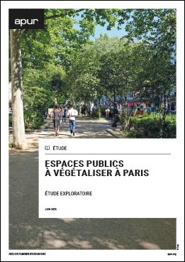 Couverture - Espaces publics à végétaliser à Paris © Apur