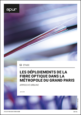 Couverture - Les déploiements de la  fibre optique dans la Métropole du Grand Paris - Approche urbaine © Apur