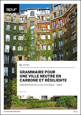Couverture – Grammaire pour une ville neutre en carbone et résiliente © Apur