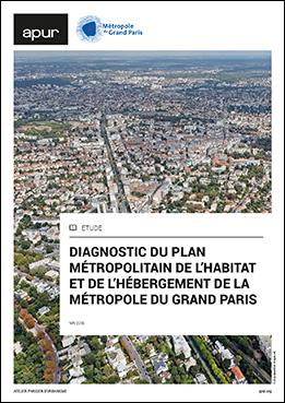 Couverture - Diagnostic du Plan Métropolitain de l'Habitat et de l'Hébergement de la Métropole du Grand Paris © Apur