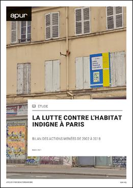 Couverture - La lutte contre l'habitat indigne à Paris - Bilan des actions menées de 2002 à 2018 © Apur
