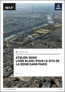 Couverture - Atelier Seine, une vision commune pour le site de la Seine - Livre blanc © Apur