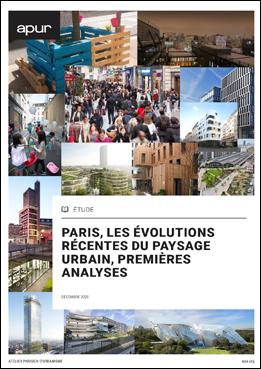 Couverture - Paris, les évolutions récentes du paysage urbain, premières analyses © Apur
