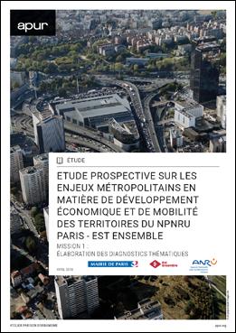 Couverture – Étude prospective sur les enjeux métropolitains en matière de développement économique et de mobilité des territoires du NPNRU Paris - Est Ensemble © Apur