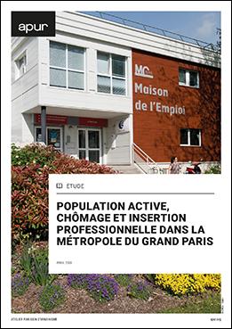 Couverture - Population active, chômage et insertion professionnelle dans la Métropole du Grand Paris © Apur