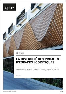 Couverture - La diversité des projets d'espaces logistiques - Analyse des permis de construire, le cas parisien © Apur