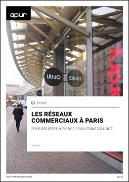 Couverture - Les réseaux commerciaux à paris: poids des réseaux en 2017 et évolutions 2014-2017 © Apur