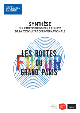 Couverture © Les routes du Futur du Grand Paris - Synthèse des propositions des 4 équipes de la consultation internationale