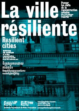 Couverture - La ville résiliente - Penser les défis de la reconstruction urbaine, actes de la conférence du 3 décembre 2019 à Phnom Penh © Apur
