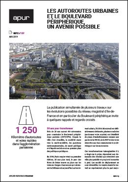 Couverture - Les autoroutes urbaines et le Boulevard périphérique, un avenir possible © Apur