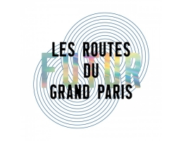 © Les Routes du Futur du Grand Paris