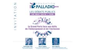 """Débat """"Le Grand Paris face aux défis de l'hébergement et de l'inclusion"""" @ fondation palladio"""