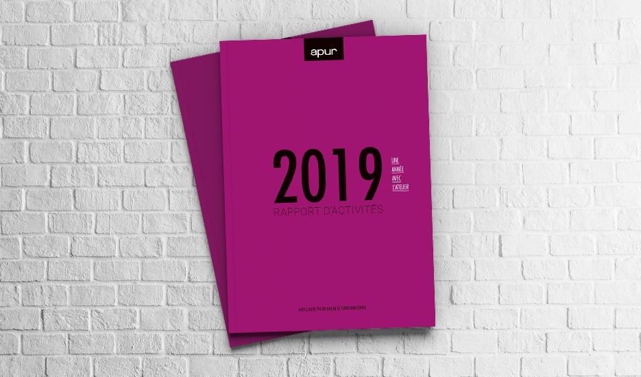 Rapport d'activités 2019 – Atelier parisien d'urbanisme © Apur